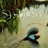 Simbiosis. Piano y Bosque Tropical Lluvioso.